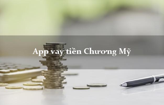 App vay tiền Chương Mỹ Hà Nội
