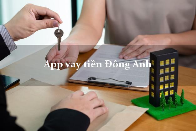 App vay tiền Đông Anh Hà Nội