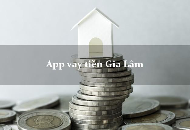 App vay tiền Gia Lâm Hà Nội