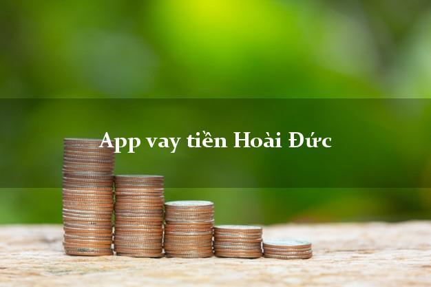 App vay tiền Hoài Đức Hà Nội