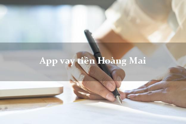 App vay tiền Hoàng Mai Hà Nội