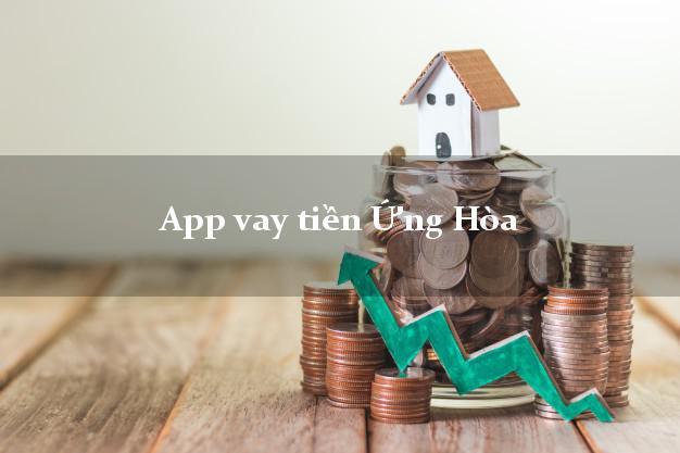 App vay tiền Ứng Hòa Hà Nội